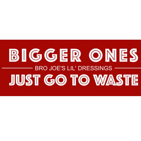 Bro Joe's Lil Dressings