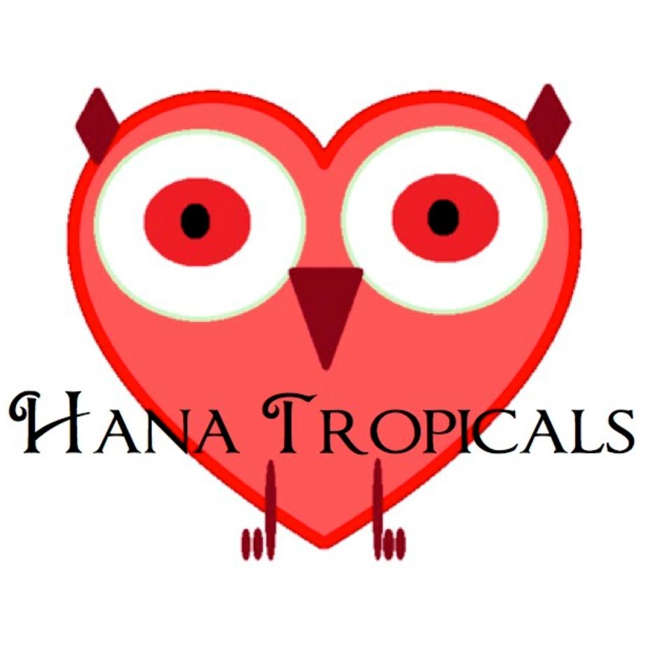 Hana Tropicals