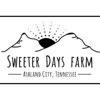 Sweeter Days Farm