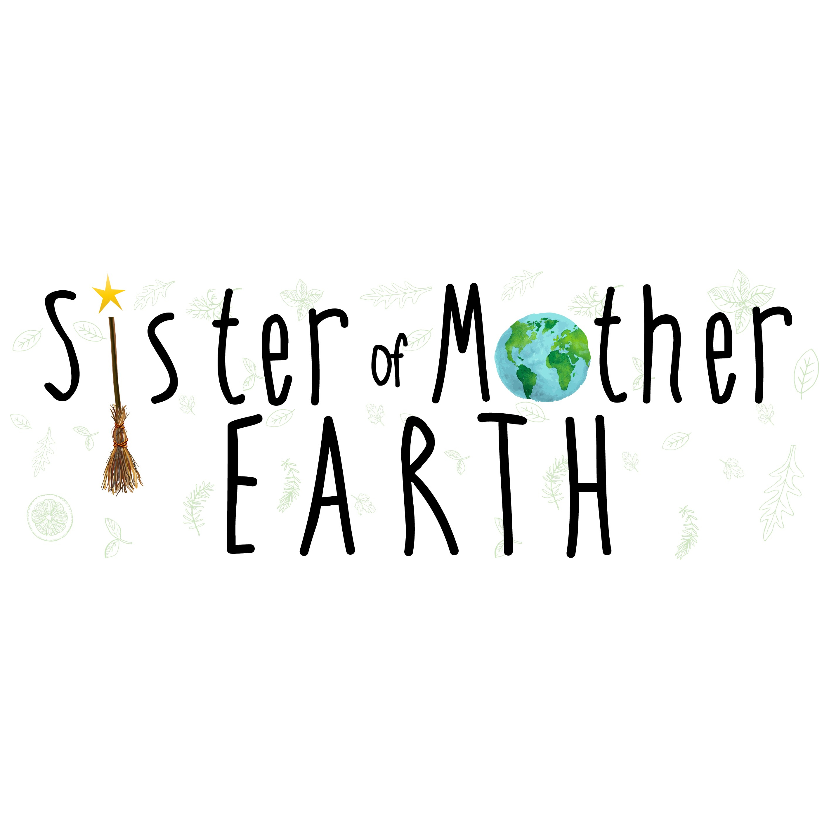 Sister of Mother Earth