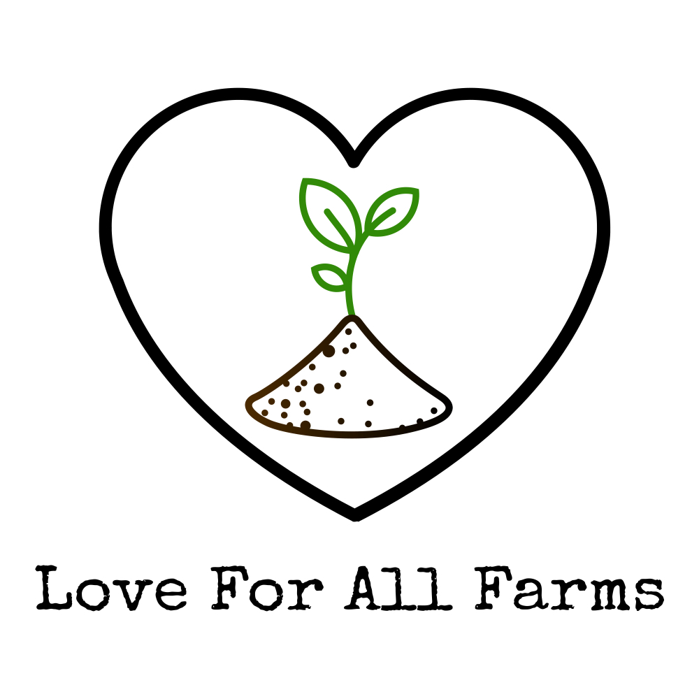 Love For All Farms