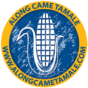 Along Came Tamale
