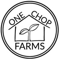 One Chop Farms
