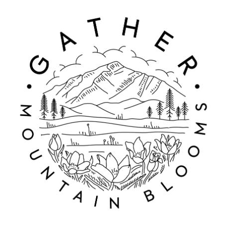 Gather Mountain Blooms