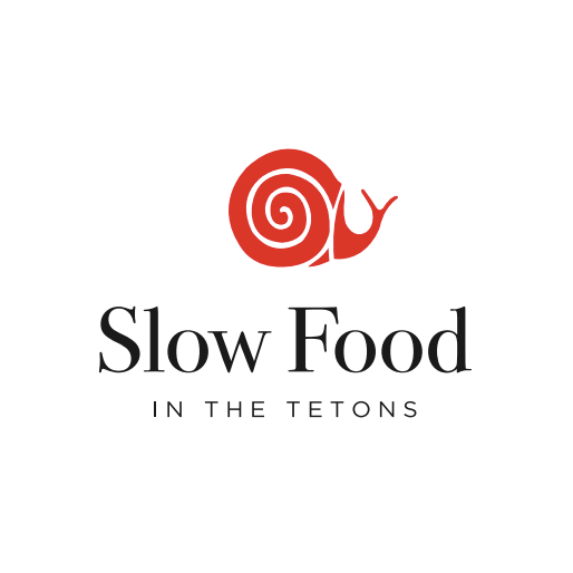 Slow Food in the Tetons